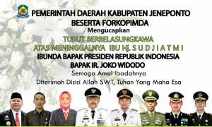 Bupati Jeneponto, Iksan Iskandar, bersama unsur Forum Koordinasi Pimpinan Daerah (Forkopimda) turut berbelasungkawa atas meninggalnya Ibunda Presiden Republik Indonesia Joko Widodo, Sudjiatmi Notomiharjo/Syarief